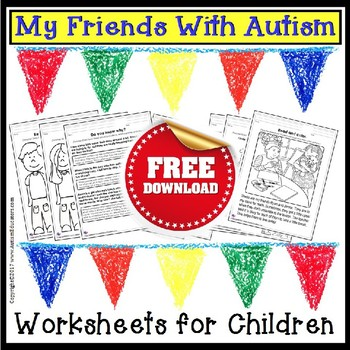 Autism Awareness Month FREE Worksheets To Promote Understa