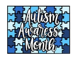 Autism Awareness Month Posters