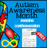 Autism Awareness Month Reading Comprehension Special Education FREE