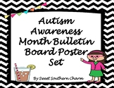 Autism Awareness Month Bulletin Board Poster Set