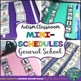 Autism Classroom Mini-Schedules for General School Activities