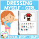 Social Story Dressing Myself (Girl) Book + Chart Autism