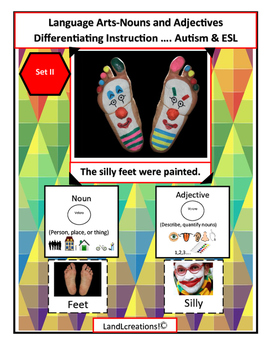 Autism & ESL: Language Arts; Nouns and Adjectives II