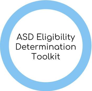 Autism Eligibility Determination for IEP: Toolkit and Checklist