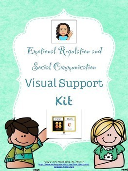 Autism: Emotional Regulation and Social Communication Visual Support Kit