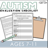 Autism Evaluation Checklist (7-11 Years)