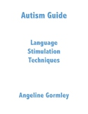Autism Guide: Help Your Child Talk More