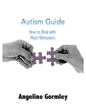 Autism Guide: How to Deal with Rigid Behaviors