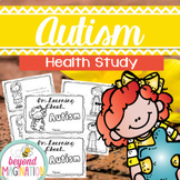 Autism Awareness Health Study 44 Pages for Differentiated