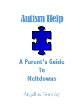 Autism Help: A Guide to Meltdowns