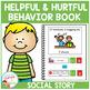 Social Story Helpful & Hurtful Behaviors Book Autism