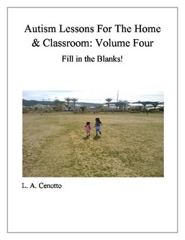 Autism Lessons for the Home & School Volume Four