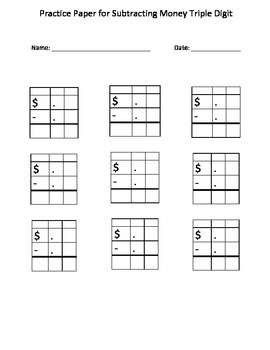 Subtracting Money: Autism Math: Blank Practice Sheet for  (Triple Digit)