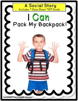 Autism PACKING UP ROUTINE VISUAL PROMPTS with Social Story/Data Sheet/IEP Goal