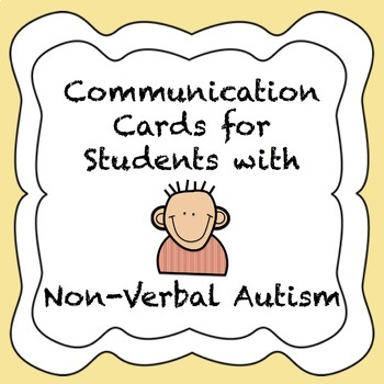 Autism Communication Cards For Non Verbal Students Tpt