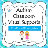Autism - Pre-K - Kindergarten Classroom Visual Supports (s