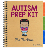 Autism Prep Kit For Teachers