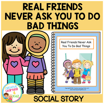 Social Story Real Friends Never Ask You To Do Bad Things Autism
