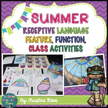 Autism Receptive Vocabulary Activities for SUMMER: Feature Function Class