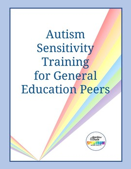 Autism Sensitivity Training for General Education