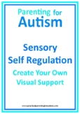 Autism Sensory Strategies Self Regulation Visual Support Back To School