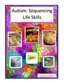 Autism: Sequencing Life Skills