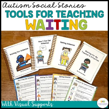 Autism Social Narratives: Getting Adult Attention and Waiting (Special Ed)