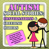 Autism Social Stories: Conversations & Greeting Others