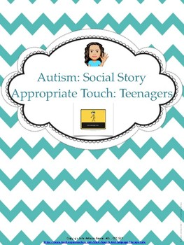 Autism Social Story: Appropirate Touch-Teenagers