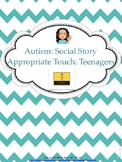 Autism Social Story: Appropriate Touch-Teenagers