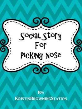 Autism Social Story-Picking Nose