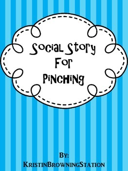 Autism Social Story- Pinching