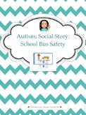 Autism: Social Story: School Bus Safety