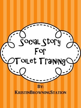 Autism Social Story- Toilet Training