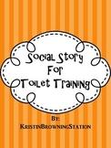 Autism Social Story- Toilet Training