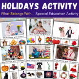 Holidays and Celebration for Special Ed, What Belongs with?