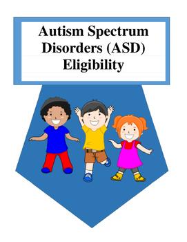 Autism Spectrum Disorders (ASD) Eligibility