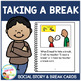 Social Story Taking a Break Book + Break Cards Behavior Autism