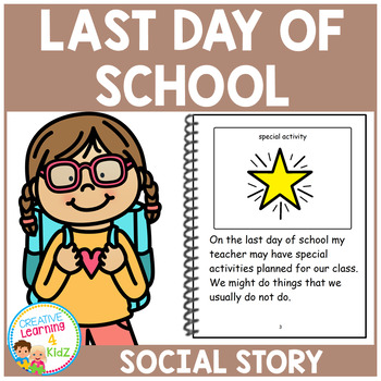 Social Story The Last Day of School Book + PECS Autism