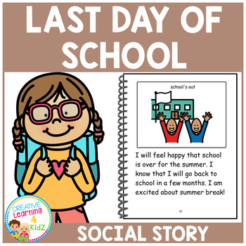 Social Story The Last Day of School Book + Cards Autism