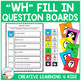 WH Question Boards & Flashcards
