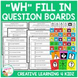 WH Fill In Question Boards & Flashcards