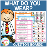 What Do You Wear? Question Boards