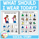 Social Story What Should I Wear Today? Book Autism