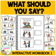 What Should You Say? Interactive Workbook 1 Autism