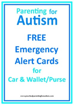 Autism Emergency Alert Cards for Parents and Carers FREEBIE