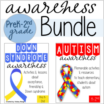 Autism and Down syndrome Awareness BUNDLE PreK-2nd