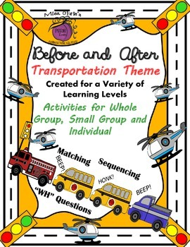 "Autism and Learning Disabilities ~Teaching ""Before"" and ""After""  Vehicle Theme"