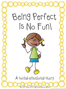 Autism and Special Education Social Story: Being Perfect Is No Fun