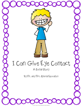 Autism and Special Education Social Story: I Can Give Eye Contact